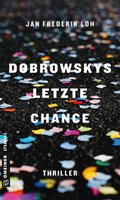 Dobrowskys letzte Chance (eBook, ePUB)
