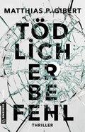 Tödlicher Befehl (eBook, PDF)