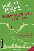 Lieblingsplätze Romantischer Rhein Bingen-Bonn (eBook, ePUB)