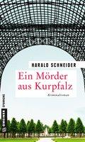 Ein Mörder aus Kurpfalz (eBook, ePUB)