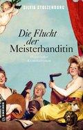 Die Flucht der Meisterbanditin (eBook, ePUB)