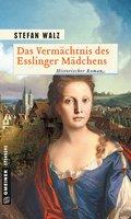 Das Vermächtnis des Esslinger Mädchens (eBook, ePUB)