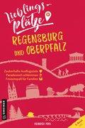 Lieblingsplätze Regensburg und Oberpfalz (eBook, PDF)