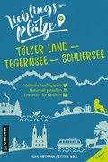 Lieblingsplätze Tölzer Land - Tegernsee - Schliersee (eBook, ePUB)