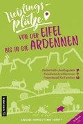 Lieblingsplätze von der Eifel bis in die Ardennen (eBook, ePUB)