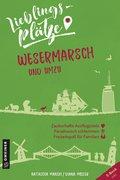 Lieblingsplätze Wesermarsch und umzu (eBook, ePUB)