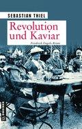 Revolution und Kaviar (eBook, ePUB)