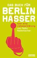 Das Buch für Berlinhasser (eBook, ePUB)