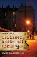 Berliner Weiße mit Schuss (eBook, ePUB)
