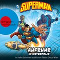 Superman - Aufruhr in Metropolis, 1 Audio-CD