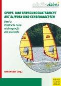 Sport- und Bewegungsunterricht mit Blinden und Sehbehinderten (eBook, PDF)