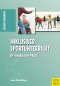 Inklusiver Sportunterricht in Theorie und Praxis (eBook, PDF)