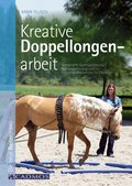Kreative Doppellongenarbeit (eBook, ePUB)