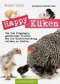 Happy Küken • Das Buch zur YouTube-Serie Happy Huhn (eBook, ePUB)