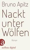 Nackt unter Wölfen (eBook, ePUB/PDF)