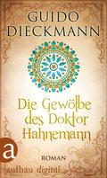 Die Gewölbe des Doktor Hahnemann (eBook, ePUB)
