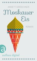 Moskauer Eis (eBook, ePUB)