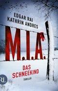 M.I.A. - Das Schneekind (eBook, ePUB)