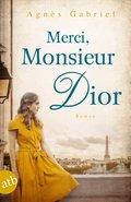 Merci, Monsieur Dior (eBook, ePUB)