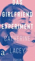 Das Girlfriend-Experiment (eBook, ePUB)