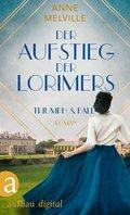 Der Aufstieg der Lorimers (eBook, ePUB)