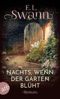 Nachts, wenn der Garten blüht (eBook, ePUB)