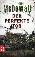 Der perfekte Tod (eBook, ePUB)