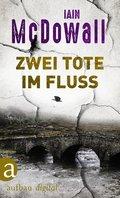Zwei Tote im Fluss (eBook, ePUB)
