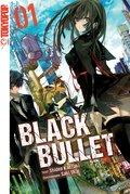 Black Bullet - Light Novel, Band 1 (eBook, ePUB)