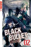 Black Bullet - Light Novel, Band 2 (eBook, ePUB)