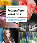 Fotografieren von A bis Z (eBook, PDF)