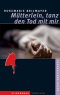 Mütterlein, tanz den Tod mit mir (eBook, ePUB)