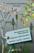 Wildkräuter und Wildfrüchte Bodensee Oberschwaben (eBook, ePUB)