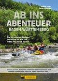 Ab ins Abenteuer. Die coolsten Outdoor-Events in Baden-Württemberg. (eBook, ePUB)
