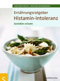 Ernährungsratgeber Histamin-Intoleranz (eBook, PDF)