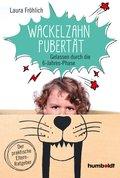 Die Wackelzahn-Pubertät (eBook, PDF)