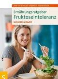 Ernährungsratgeber Fruktoseintoleranz (eBook, PDF)