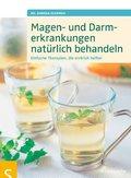 Magen- und Darmerkrankungen natürlich behandeln (eBook, PDF)