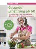 Gesunde Ernährung ab 60 (eBook, PDF)