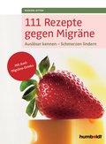 111 Rezepte gegen Migräne (eBook, ePUB)