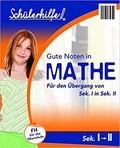 Schülerhilfe - Gute Noten in Mathe: Übergang von Sek. I in Sek. II