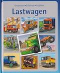 Lastwagen - Entdecken - Erfahren - Erzählen