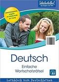 Schülerhilfe - Deutsch - Einfache Wortschatzrätsel