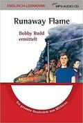 Runaway Flame: Lernkrimi plus MP3-Audio-CD