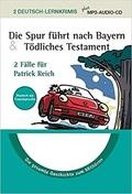 Die Spur führt nach Bayern & Tödliches Testament: Lernkrimi