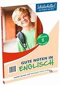 Schülerhilfe - Gute Noten in Englisch (Klasse 8)