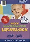 Schülerhilfe - Mein kunterbunter Lernblock (Formen, Farben, Zahlen, Wörter)