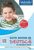 Schülerhilfe - Gute Noten in Deutsch: Schreiben üben (Klasse 1)