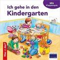 Ich gehe in den Kindergarten - Was ist das ?