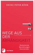 Wege aus der Abhängigkeit (eBook, ePUB)